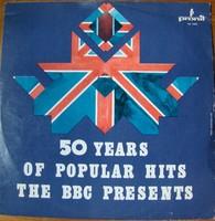 50 Years of Popular Hits The BBC Presents bakelit lemez