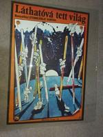 Bányai, 1979, Láthatóvá tett világ, plakát, méret jelezve