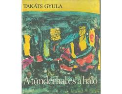Takáts Gyula A tündérhal és a háló Balatoni halászrege