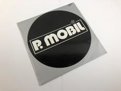 P. Mobil – Mobilizmo 1981 - Hanglemez Bakelit lemez LP zene