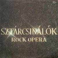 Rock Színház – Sztárcsinálók (Rock Opera) bakelit lemez