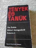 Vas Zoltán: Akkori önmagunkról, önéletírás 2., ajánljon!