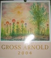 2004-es Gross Arnold naptár, amelynek minden oldalát aláírta a művész