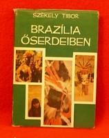 Székely Tibor: Brazília őserdeiben