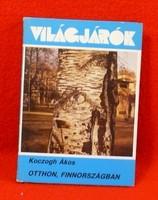 """Koczogh Ákos: Otthon, Finnországban - """"Világjárók"""", 176."""