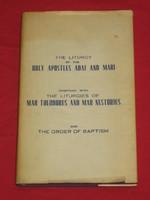 The Liturgy of the Holy Apostles Adai and Mari