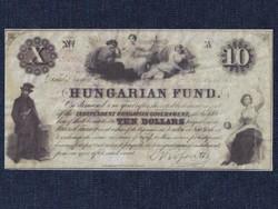 Kossuth emigrációs 10 Dollár 1852 Kossuth Lajos sajátkezű aláírásával Másolat! (id51557)