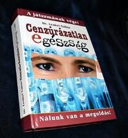 Dr. Lenkei Gábor: Cenzúrázatlan egészség
