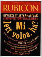 Rubicon – 2018/10. -  Mi lett volna ha? - Elveszett alternatívák a magyar történelemben