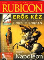 Rubicon – 2013/9-10. -Történelmi magazin - Erős kéz: Horthy / Napóleon
