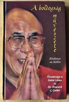 Őszentsége a dalai láma és Howard C. Cutler: A boldogság művészete