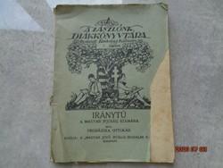 Prohászka Ottokár : A zászlónk diákkönyvtára - 1920