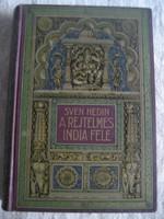 Sven Hedin : A rejtelmes India felé I.kötet