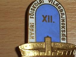 Főiskolai Világ Bajnokság jelvény 1954
