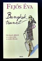 Fejős Éva: Bangkok, tranzit.