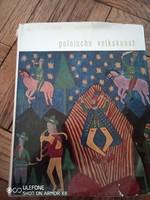 Jackowski-Jarnuszkiewiczowa: Polnische Volkskunst -1968 lengyel népművészeti gyűjtemény