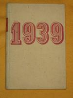 1939 - Így láttuk mi