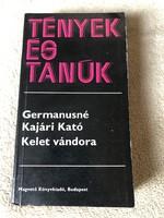 Germanusné Kajári Kató: Kelet vándora