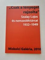 Szalay Lajos és köre - tanulmánykötet