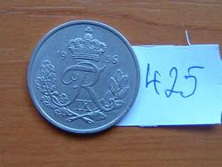 DÁNIA 25 ŐRE 1956 C-S 75% réz, 25% nikkel King Frederick IX #425