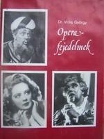 Dr. Viola György: Operafejedelmek  Székely Mihály, Svéd Sándor, Gyurkovics Mária művészete