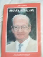 Bíró András Hit és bizalom (Dedikált)  Válogatott versek 1982.-1995.  Anteus Kft. 1997  Bíró András