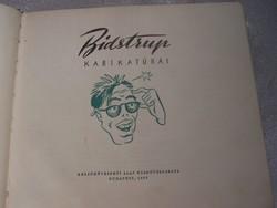 Bidstrup karikatúrái  Az ismert dán karikaturista rajzainak válogatott gyűjteménye ez a kötet, amell