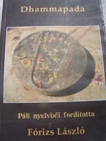 Drammapada - Az erény útja  Páli nyelvből fordította Fórizs László  Gaia 2002-es kiadás  Néhány lap