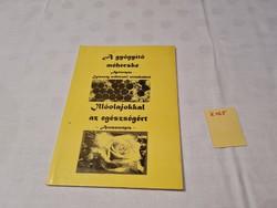 A gyógyító méhecske Apiterápia Egészség méhészeti termékekkel Temesvári Gabriella