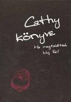 Sean Stewart · Jordan Weisman Cathy könyve