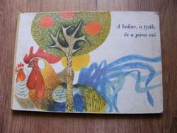 A kakas, a tyúk és a piros eső - lapozós mesekönyv 1975