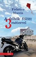 """Federico Moccia A felhők fölött 3 méterrel  """"A nap éppen most kel fel, gyönyörű reggel van. Babi isk"""