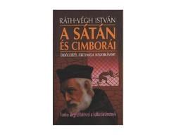 Ráth-Végh István A sátán és cimborái  Ördögidézés, varázslás, fekete mágia, boszorkányhit fontos kie