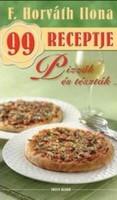 Pizzák és tészták /F. Horváth Ilona 99 receptje
