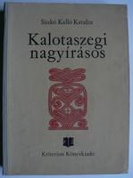 Kalotaszegi nagyírásos Sinkó Katalin ! Ritkaság 1980-ból !