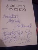 Dedikált Fadgyas Ferenc A délceg őrvezető
