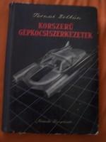 Ternai Zoltán: Korszerű gépkocsiszerkezetek  Negyedik átdolgozott kiadás. gazdagon illusztrált érték