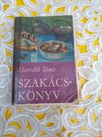 RITKÁN  PÉLDÁNY!! - Szakácskönyv - Horváth Ilona - (1970)