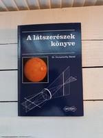 Dr.Vörösmarthy Dániel: A látszerészek könyve_1981