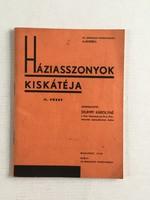 Stumpf Károlyné: Háziasszonyok kiskátéja II. füzet., 1939.