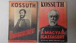 Kossuth Magyarországért és A magyar igazságért