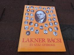 Lakner bácsi száz gyermeke
