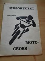 Műsorfüzet: KAPOSVÁR MOTO-CROSS első nemzetközi versenye 1981.