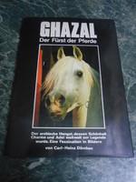 Carl-Heinz Dömken: Ghazal Der Fürst der Pferde lovas könyv 30*22*1 cm