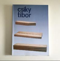 Csiky Tibor életmű-kiállítás katalógus