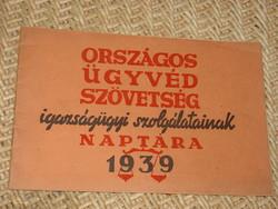 ORSZÁGOS ÜGYVÉD SZÖVETSÉG NAPTÁRA 1939