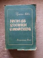 Dr. Újvárosi Miklós: Szántóföldi gyomnövényeink (1951)