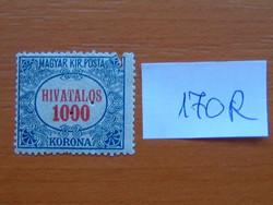 MAGYAR KIR. POSTA 1000 KORONA 1922 HIVATALOS háromszögű lyukasztással  170R