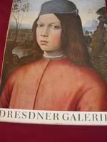 Dresdner Galerie-- A Drezdai Galéria,  Rubens-Rembrandt-Tiziano-Velazquez-Tintoretto,stb,művei
