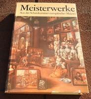 Meisterwerke Aus der Schatzkammer europaischer Malerei